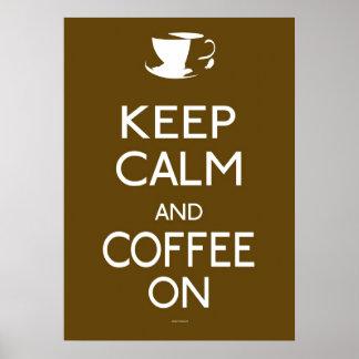 Guarde el poster de la calma y del café encendido