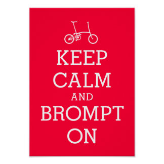 GUARDE el poster TRANQUILO de la bicicleta de Brom