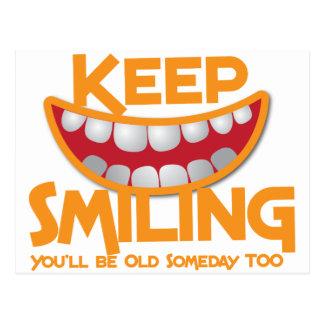 ¡guarde el sonreír usted será viejo algún día postal