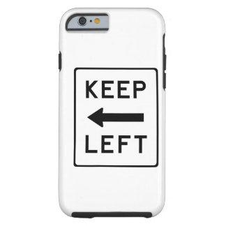 Guarde el Swag Democratic izquierdo Funda De iPhone 6 Tough