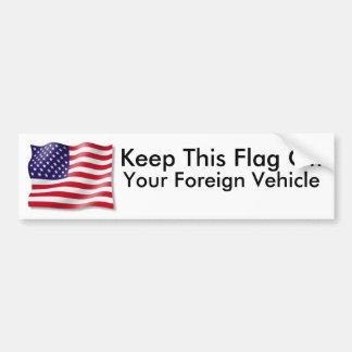 ¡Guarde esta bandera apagado, su vehículo extranje Pegatina Para Auto