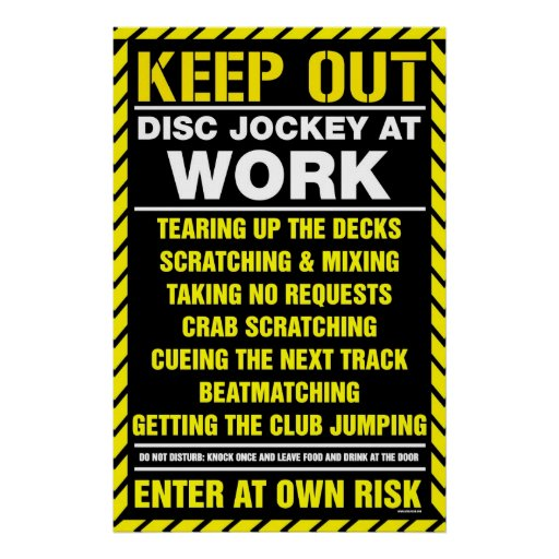 ¡Guarde hacia fuera! DJ en el trabajo - placa gira Impresiones