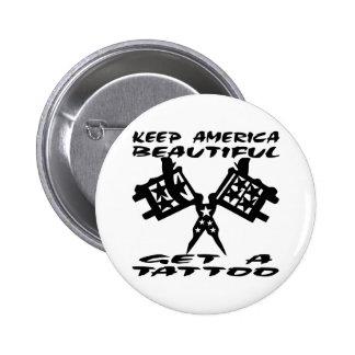 Guarde hermoso americano para conseguir un tatuaje pin redondo 5 cm