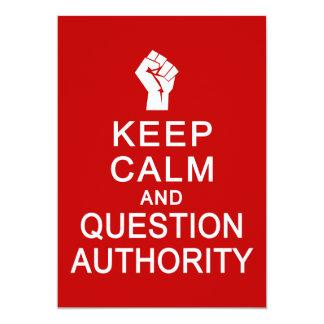 """Guarde la autoridad de la calma y de la pregunta, invitación 5"""" x 7"""""""