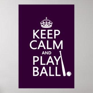Guarde la bola de la calma y del juego (béisbol) póster