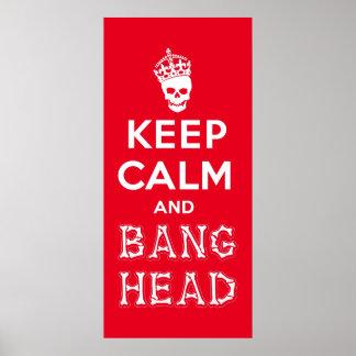 ¡Guarde la cabeza de la calma y de la explosión!! Poster