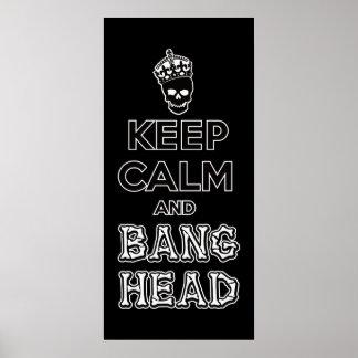¡Guarde la cabeza de la calma y de la explosión!! Posters