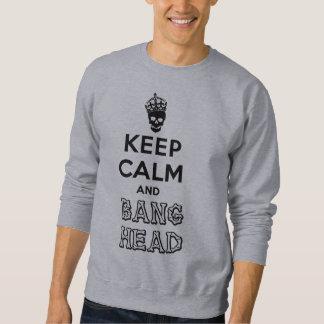 ¡Guarde la cabeza de la calma y de la explosión!! Pullover Sudadera