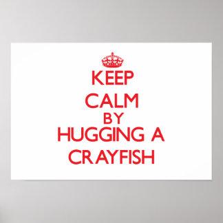 Guarde la calma abrazando un cangrejo impresiones