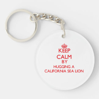 Guarde la calma abrazando un león marino de Califo Llavero Redondo Acrílico A Una Cara