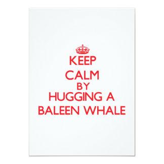 """Guarde la calma abrazando una ballena de Baleen Invitación 5"""" X 7"""""""