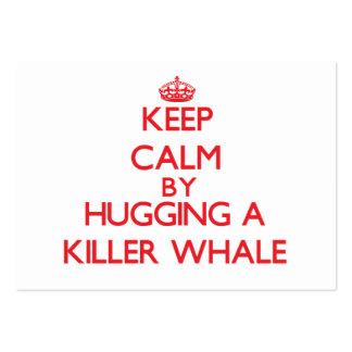 Guarde la calma abrazando una orca tarjetas de visita grandes