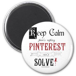 Guarde la calma, allí que no es que nada Pinterest Imán Redondo 5 Cm