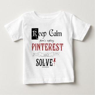 Guarde la calma, allí que no es que nada Pinterest T Shirt