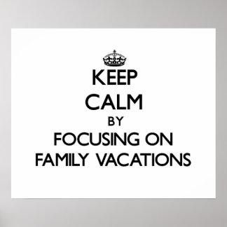 Guarde la calma centrándose el vacaciones de famil