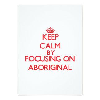 Guarde la calma centrándose en aborigen invitacion personal