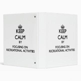 Guarde la calma centrándose en actividades recreat