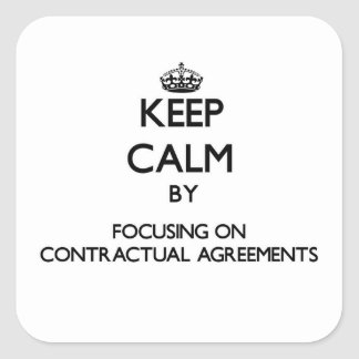 Guarde la calma centrándose en acuerdos pegatina cuadrada