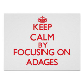 Guarde la calma centrándose en adagios poster