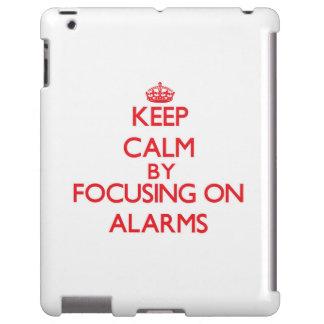 Guarde la calma centrándose en alarmas