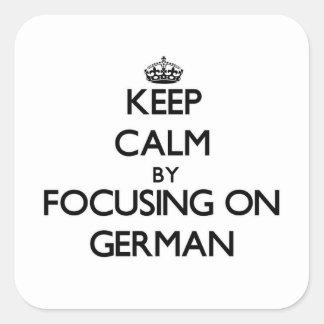 Guarde la calma centrándose en alemán calcomanías cuadradass