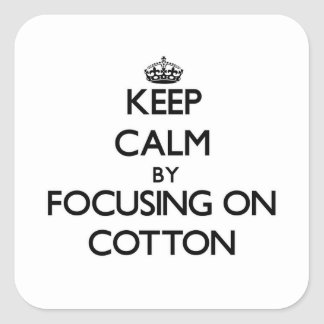 Guarde la calma centrándose en algodón pegatina cuadrada