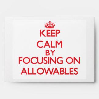 Guarde la calma centrándose en Allowables
