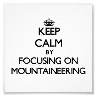 Guarde la calma centrándose en alpinismo