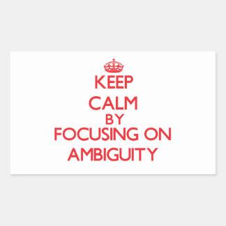Guarde la calma centrándose en ambigüedad pegatina rectangular
