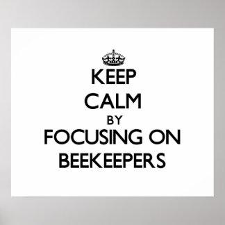 Guarde la calma centrándose en apicultores impresiones