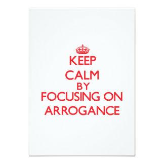 Guarde la calma centrándose en arrogancia comunicado personal