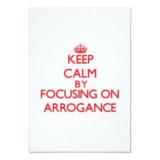 Guarde la calma centrándose en arrogancia comunicados