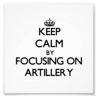 Guarde la calma centrándose en artillería impresiones fotograficas