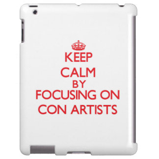 Guarde la calma centrándose en artistas de estafa