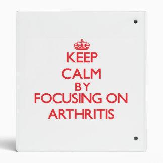 Guarde la calma centrándose en artritis