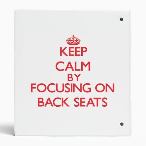 Guarde la calma centrándose en asientos traseros