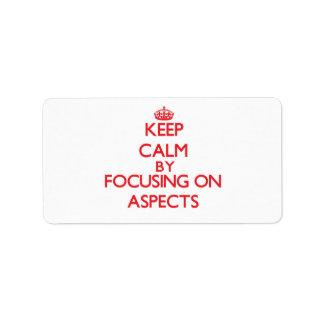 Guarde la calma centrándose en aspectos etiquetas de dirección