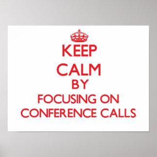 Guarde la calma centrándose en audioconferencias poster