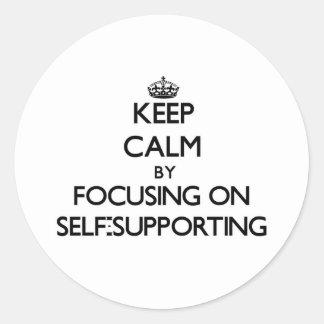 Guarde la calma centrándose en autosuficiente