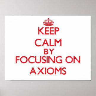 Guarde la calma centrándose en axiomas posters