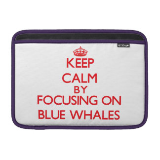 Guarde la calma centrándose en ballenas azules fundas macbook air