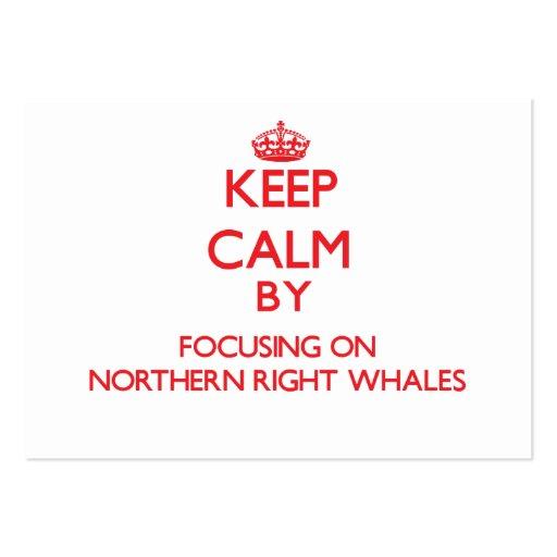 Guarde la calma centrándose en ballenas derechas s tarjetas de negocios