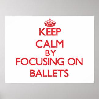 Guarde la calma centrándose en ballets impresiones
