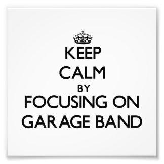 Guarde la calma centrándose en banda del garaje impresion fotografica