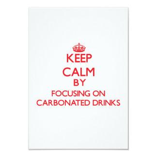 Guarde la calma centrándose en bebidas carbónicas invitación 8,9 x 12,7 cm