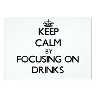 Guarde la calma centrándose en bebidas comunicado