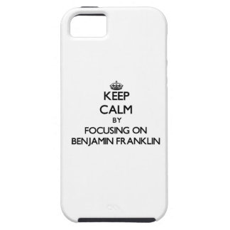 Guarde la calma centrándose en Benjamin Franklin iPhone 5 Fundas