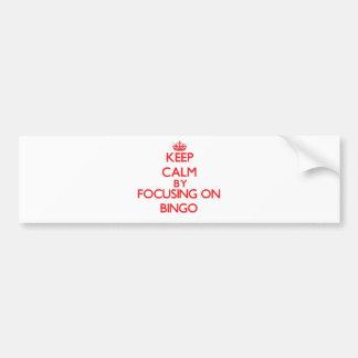 Guarde la calma centrándose en bingo pegatina de parachoque
