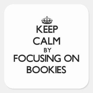 Guarde la calma centrándose en Bookies Calcomanías Cuadradases