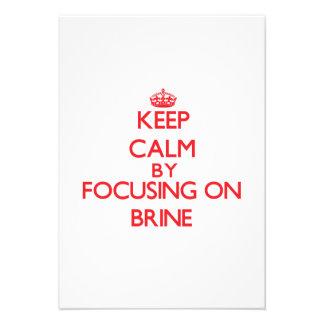 Guarde la calma centrándose en Brine Anuncio